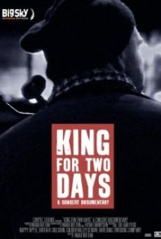 King for Two Days online