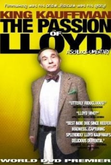 Película: King Kaufman: The Passion of Lloyd