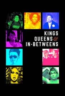 Kings, Queens, & In-Betweens en ligne gratuit