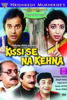 Ver película Kissi Se Na Kehna