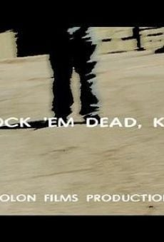 Knock 'Em Dead, Kid on-line gratuito