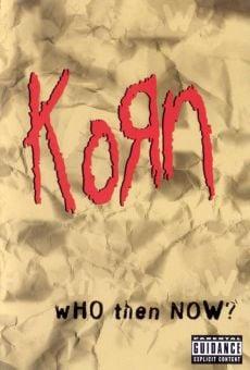 Ver película Korn: Who Then Now?