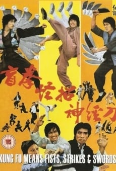 Kung Fu Means Fists, Strikes and Sword online