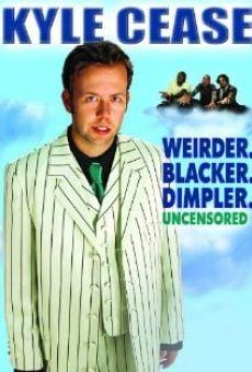 Kyle Cease: Weirder. Blacker. Dimpler. gratis