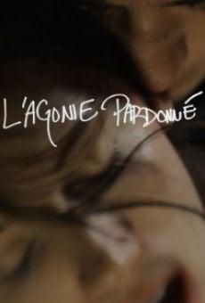 Watch L'agonie Pardonné online stream