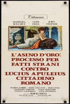 L'asino d'oro: processo per fatti strani contro Lucius Apuleius cittadino romano