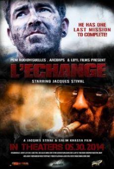 Watch L'echange online stream
