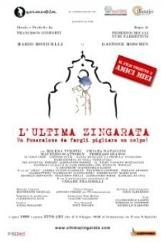L'ultima zingarata on-line gratuito