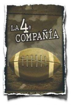 Watch La 4ta compañía (La cuarta compañía) online stream