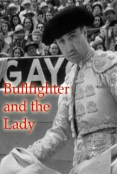 Bullfighter and the Lady on-line gratuito