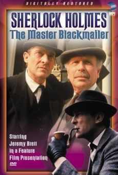 The Case-Book of Sherlock Holmes: The Master Blackmailer