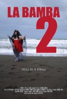 Ver película La Bamba 2: Hell Is a Drag