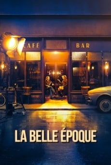 La Belle Époque on-line gratuito