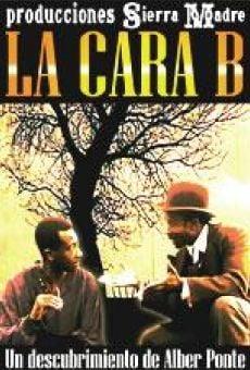 Watch La cara B online stream