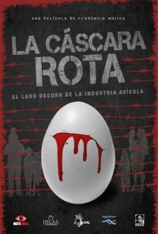 La cáscara rota on-line gratuito