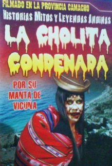 Ver película La cholita condenada por su manta de vicuña