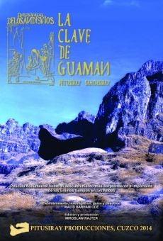 Watch Pitusiray Sawasiray. La clave de Guaman online stream