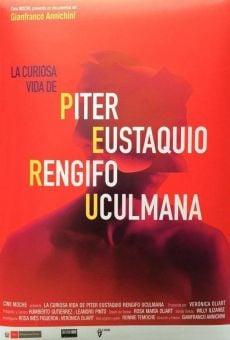 La curiosa vida de Piter Eustaquio Rengifo Uculmana online