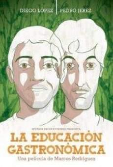 Ver película La educación gastronómica