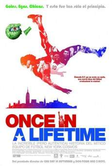 Watch Once in a Lifetime: the Extraordinary Story of the New York Cosmos online stream