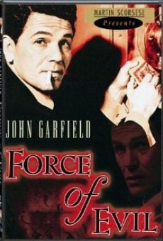 Force of Evil on-line gratuito