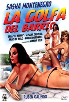 La golfa del barrio online streaming