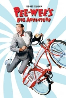 Pee-wee's Big Adventure online streaming