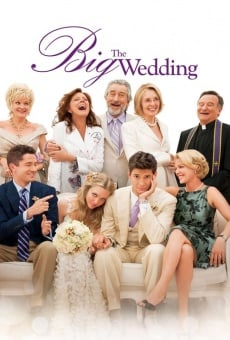 The Big Wedding on-line gratuito