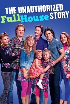 The Unauthorized Full House Story on-line gratuito