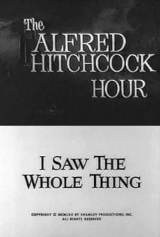 The Alfred Hitchcock Hour: I Saw the Whole Thing