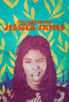 The Incredible Jessica James on-line gratuito