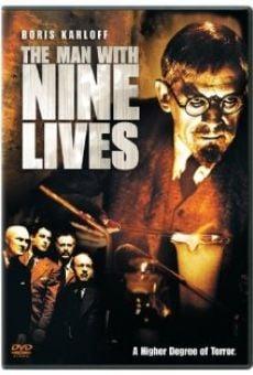 The Man with Nine Lives en ligne gratuit