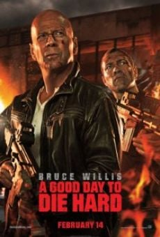 A Good Day to Die Hard - Die Hard 5 on-line gratuito