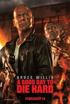 A Good Day to Die Hard - Die Hard 5 online