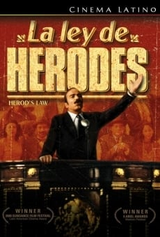 La ley de Herodes en ligne gratuit