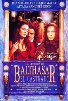 La leyenda de Balthasar el castrado en ligne gratuit
