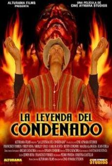 Watch La leyenda del condenado online stream