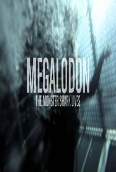 Megalodon: The Monster Shark Lives