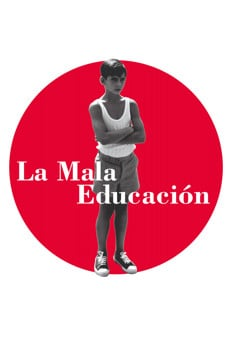 La mala educación online streaming