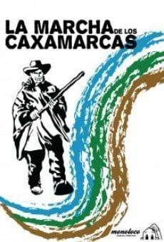 La marcha de los caxamarcas on-line gratuito
