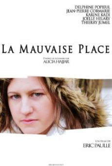 La Mauvaise Place online streaming