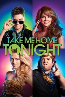 Take Me Home Tonight online