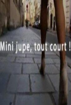 Mini jupe, tout court ! online kostenlos