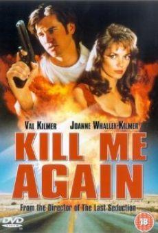 Kill Me Again en ligne gratuit