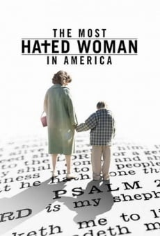 The Most Hated Woman in America en ligne gratuit