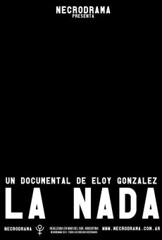 Watch La nada online stream