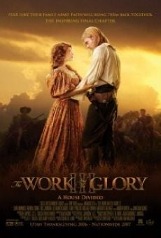 The Work and the Glory III: A House Divided gratis