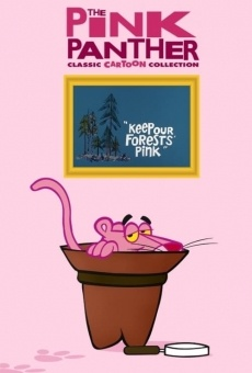 Blake Edward's Pink Panther: Keep Our Forests Pink on-line gratuito