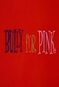 Blake Edwards' Pink Panther: Bully for Pink gratis