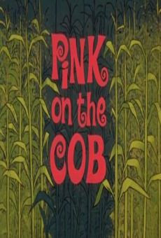 Blake Edward's Pink Panther: Pink on the Cob gratis
